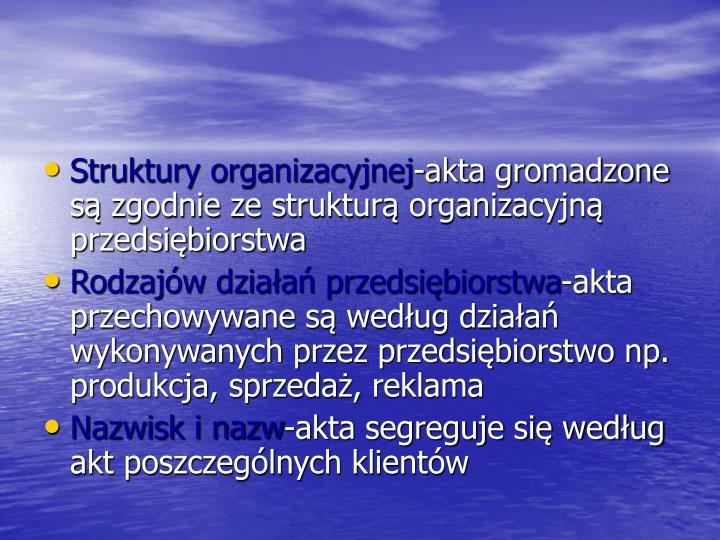 Struktury organizacyjnej