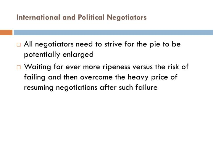 International and Political Negotiators