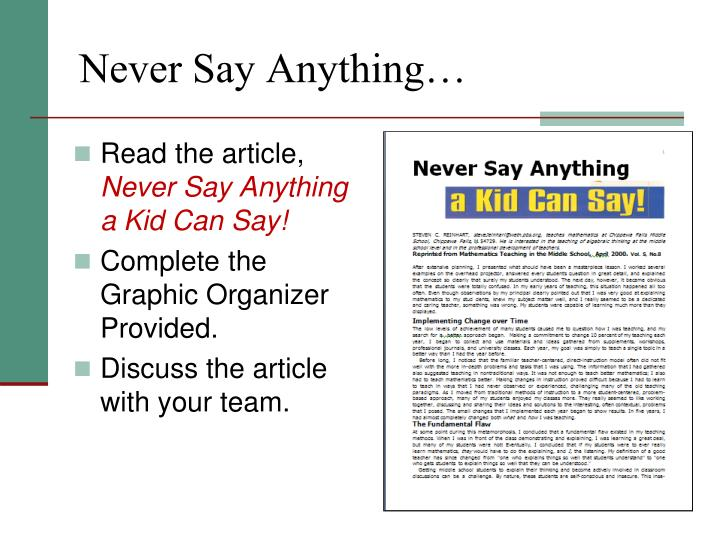 Never Say Anything…