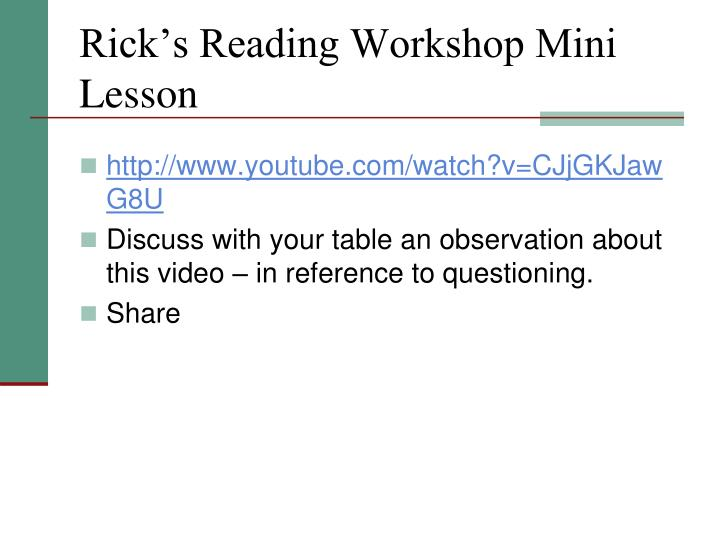 Rick's Reading Workshop Mini Lesson