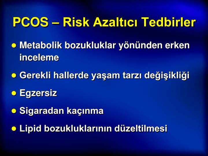 PCOS – Risk Azaltıcı Tedbirler