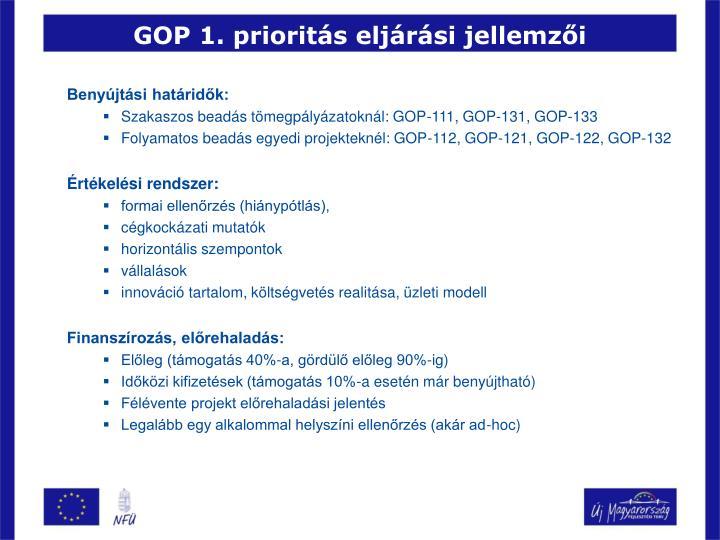 GOP 1. prioritás eljárási jellemzői