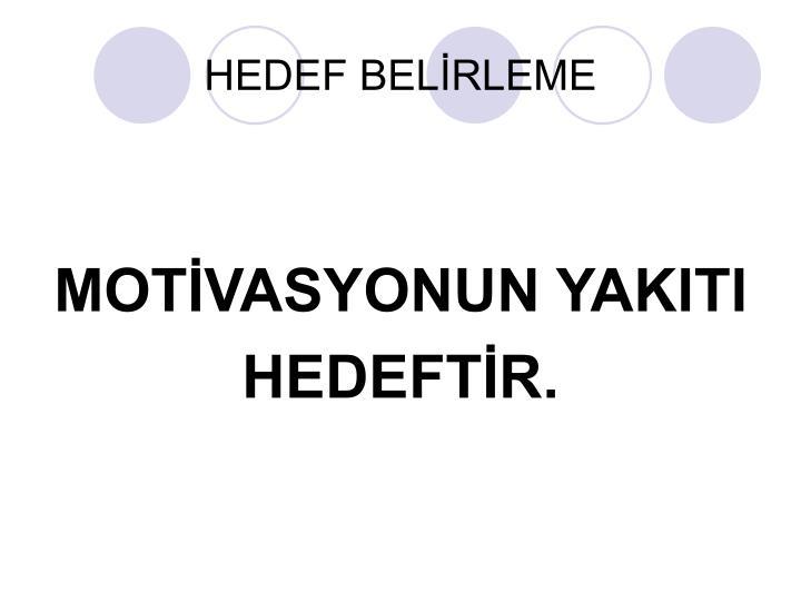 HEDEF BELİRLEME