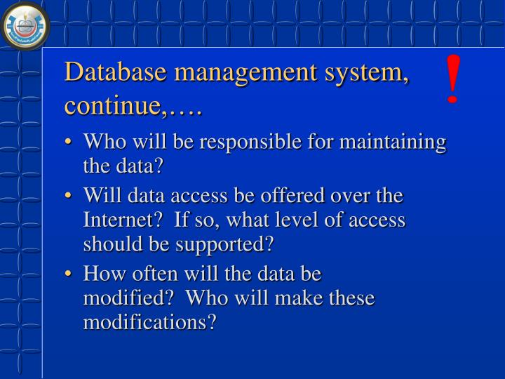 Database management system, continue,….