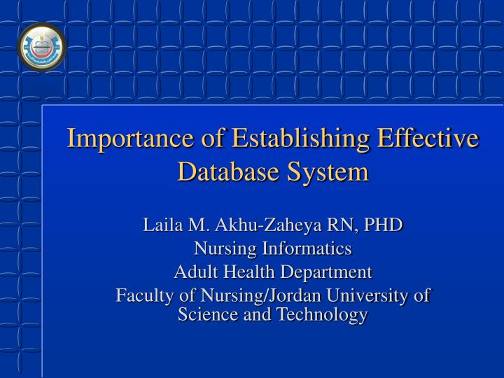 Importance of establishing effective database system