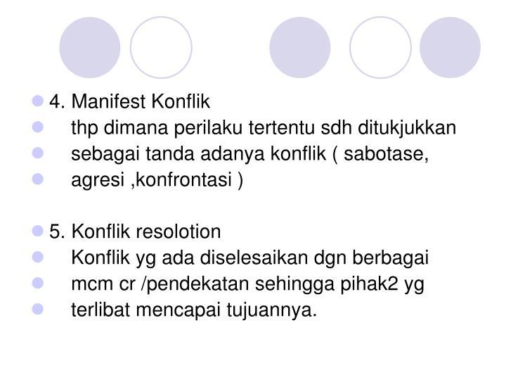 4. Manifest Konflik
