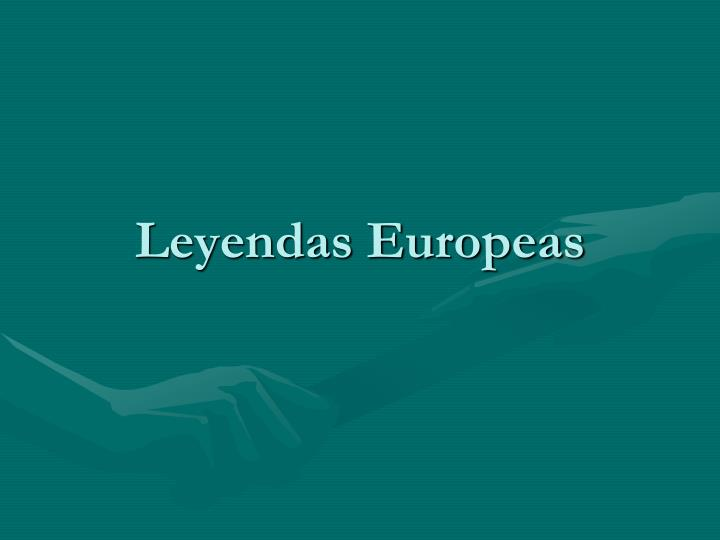 Leyendas Europeas
