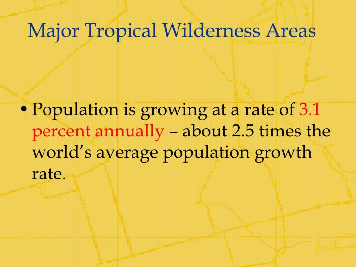 Major Tropical Wilderness Areas