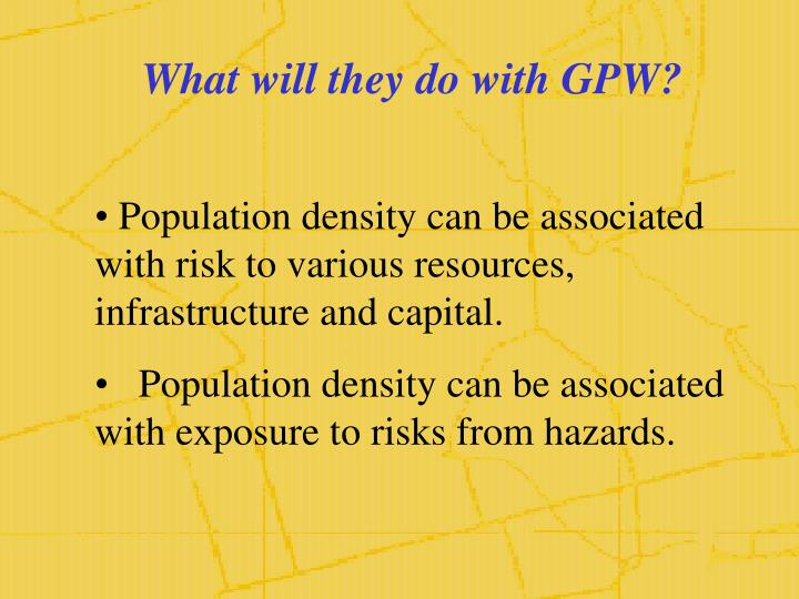 What will they do with GPW?