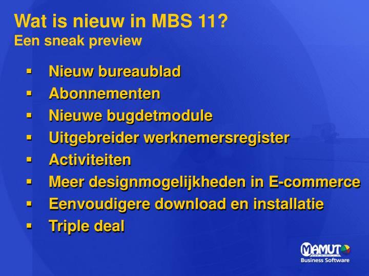 Wat is nieuw in MBS 11?