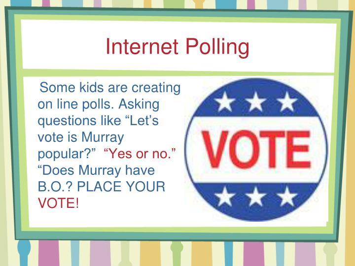 Internet Polling