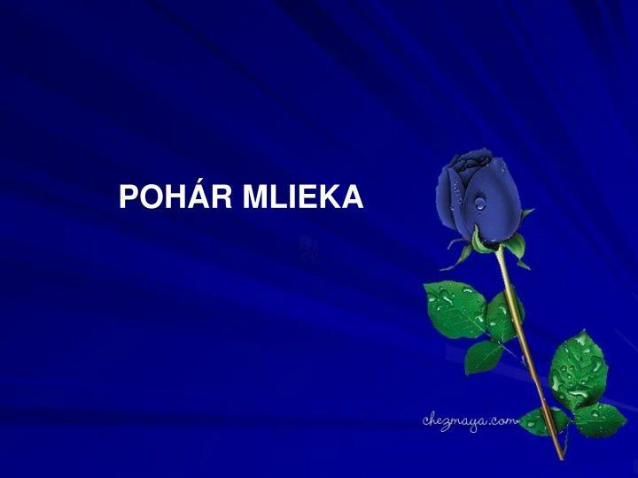 POHÁR MLIEKA