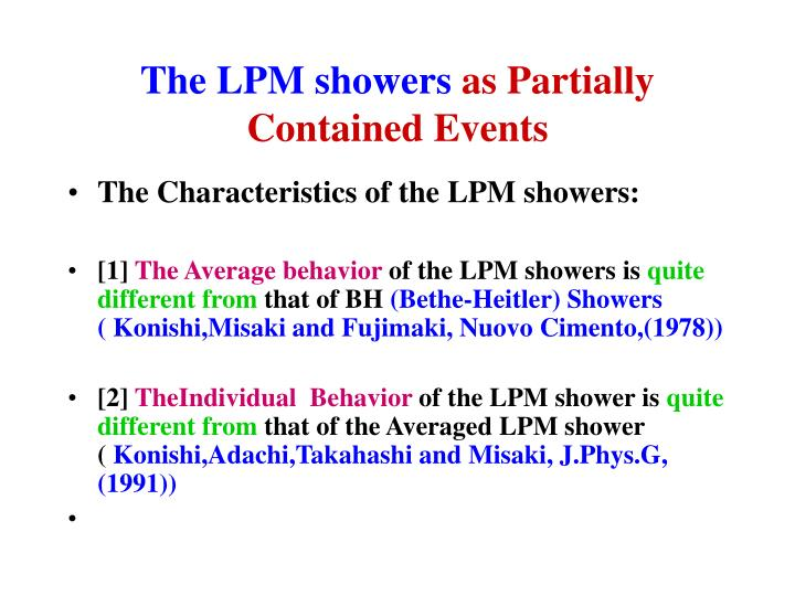 The LPM showers
