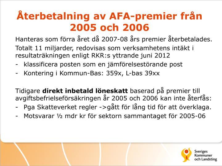 Återbetalning av AFA-premier från 2005 och 2006