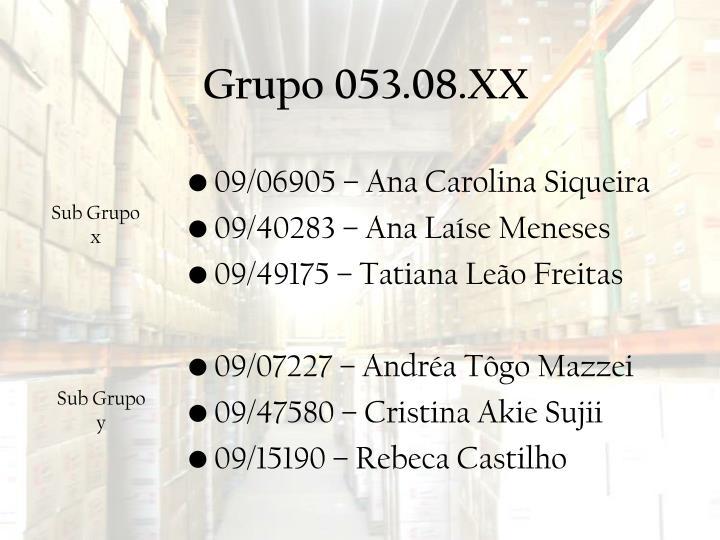Grupo 053.08.XX