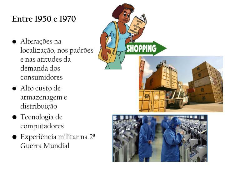 Entre 1950 e 1970