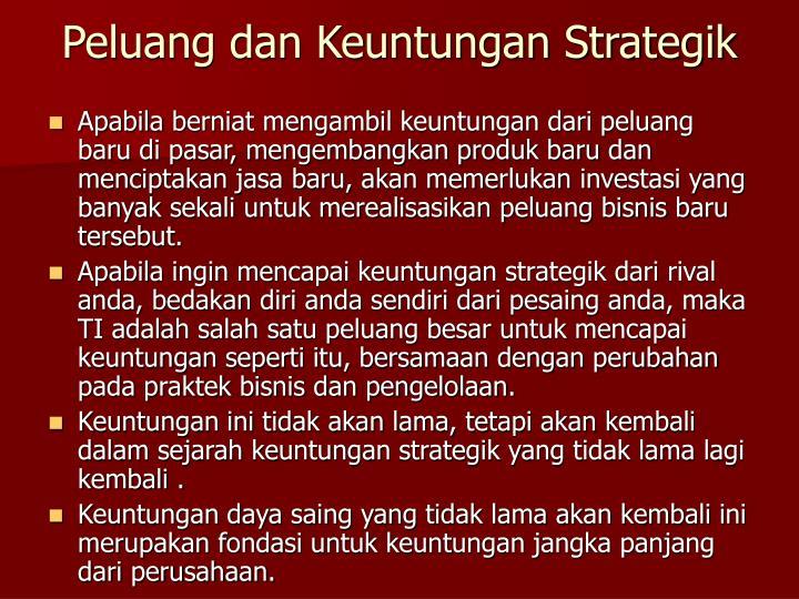 Peluang dan Keuntungan Strategik