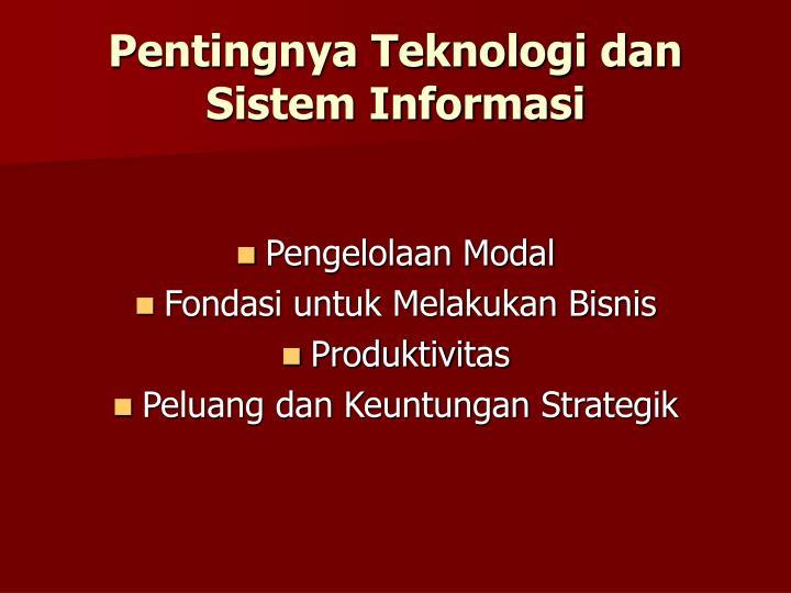 Pentingnya Teknologi dan Sistem Informasi