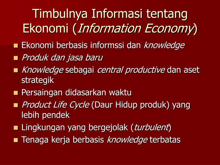 Timbulnya Informasi tentang Ekonomi (