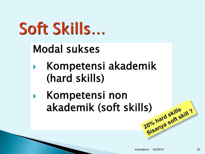 Soft Skills…