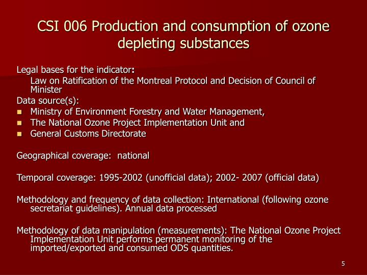 CSI 006 Production and consumption of ozone depleting substances