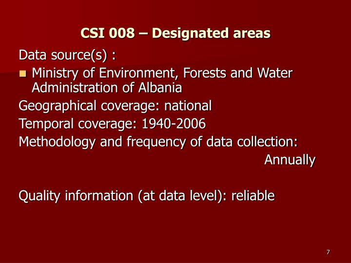 CSI 008 – Designated areas