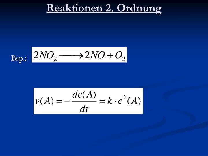 Reaktionen 2. Ordnung