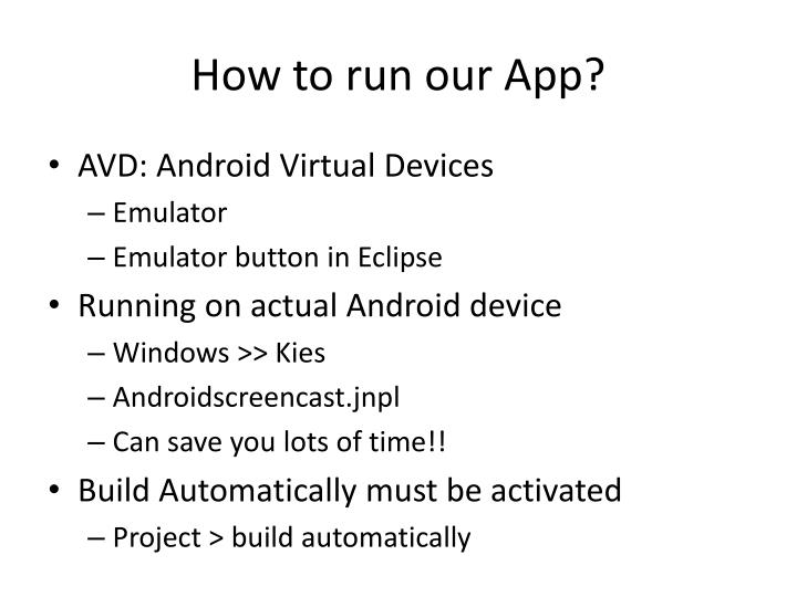 How to run our App?