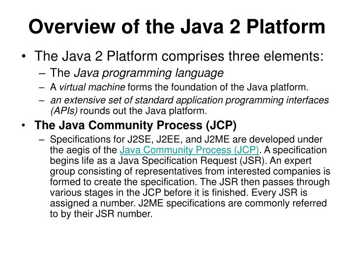 Overview of the java 2 platform