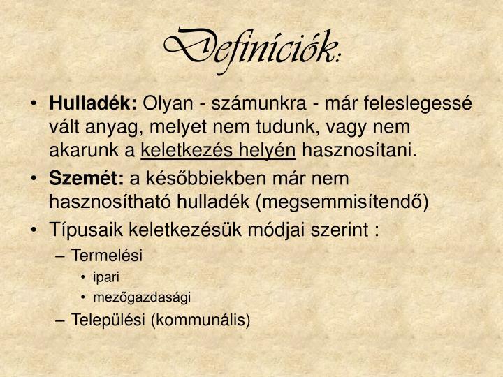 Definíciók: