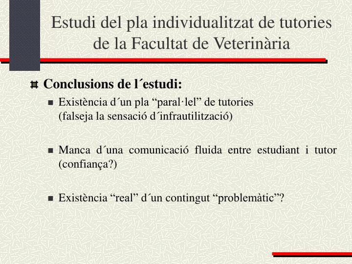 Estudi del pla individualitzat de tutories de la Facultat de Veterinària