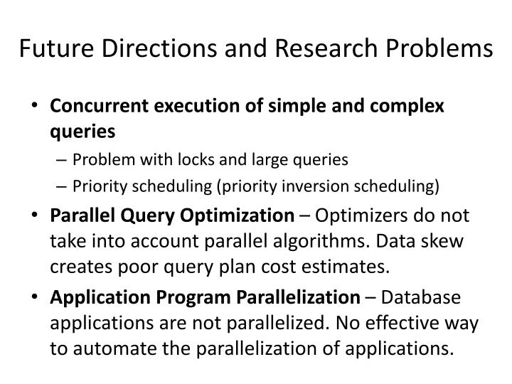 Future Directions and Research Problems