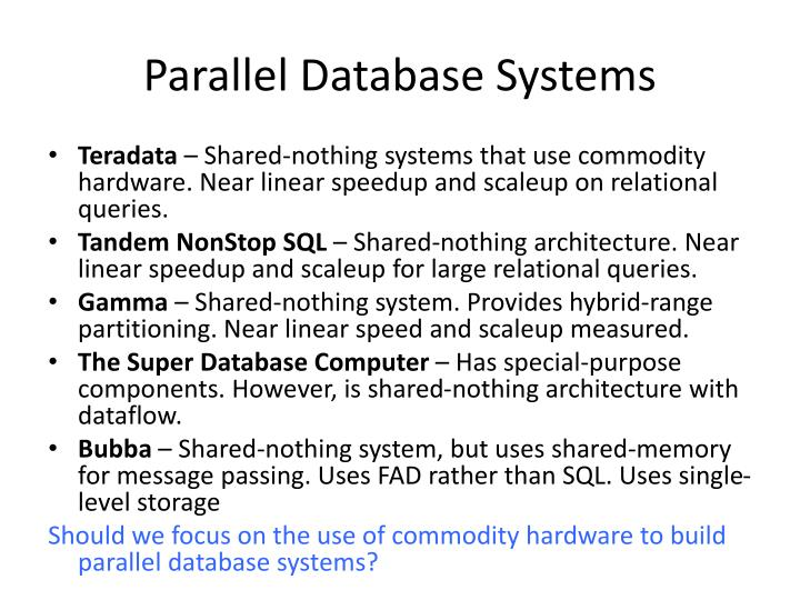 Parallel Database Systems
