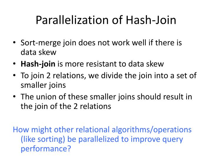 Parallelization of Hash-Join