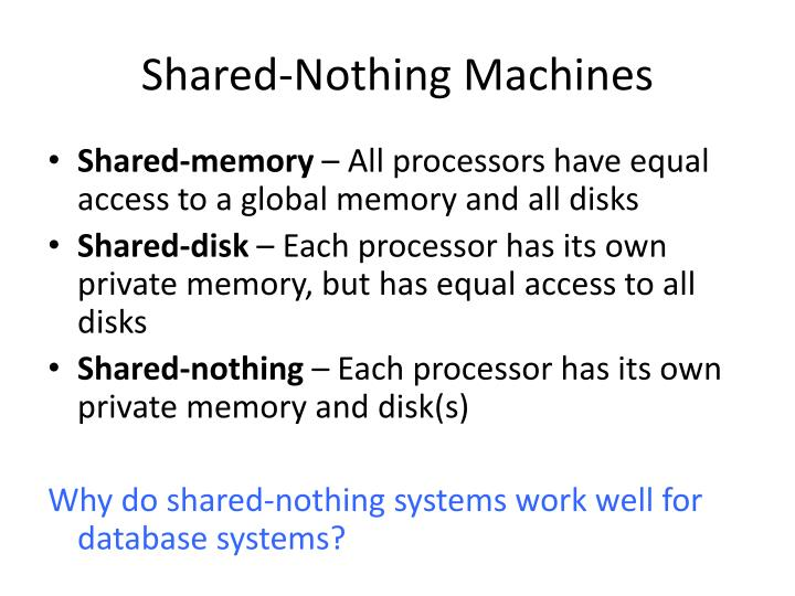 Shared-Nothing Machines