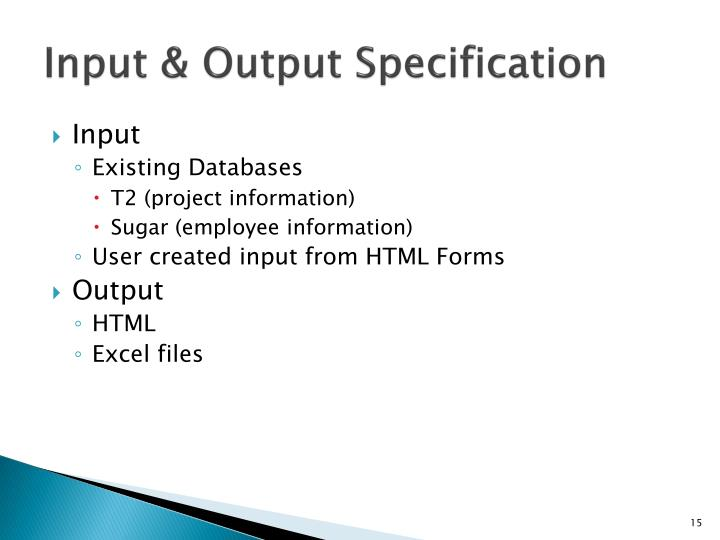 Input & Output Specification