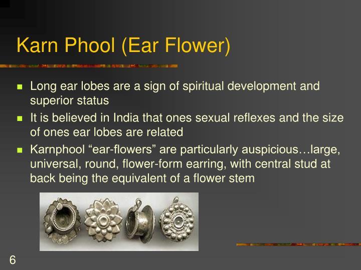 Karn Phool (Ear Flower)