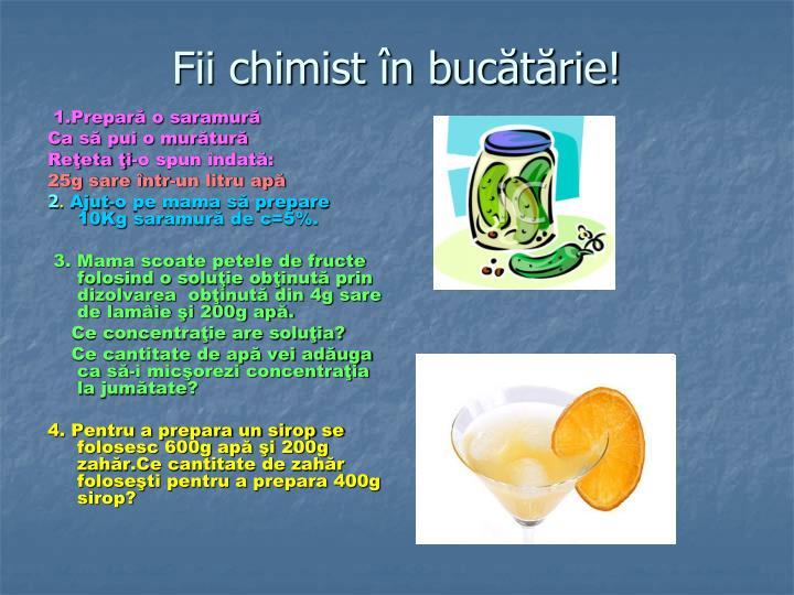 Fii chimist în bucătărie!