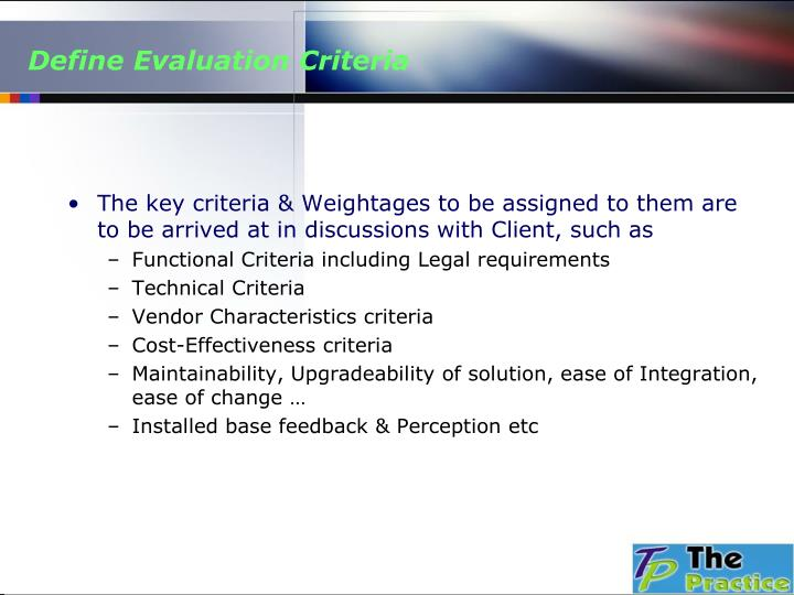 Define Evaluation Criteria