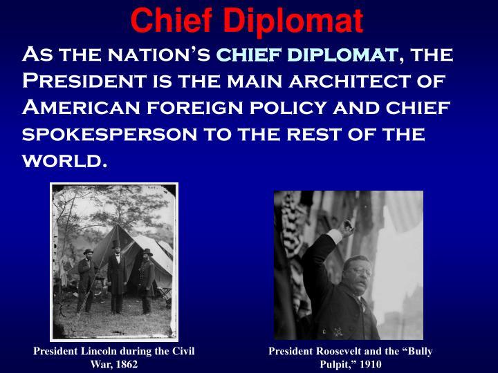 Chief Diplomat