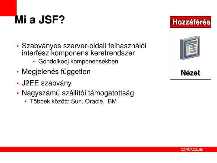 Mi a JSF?