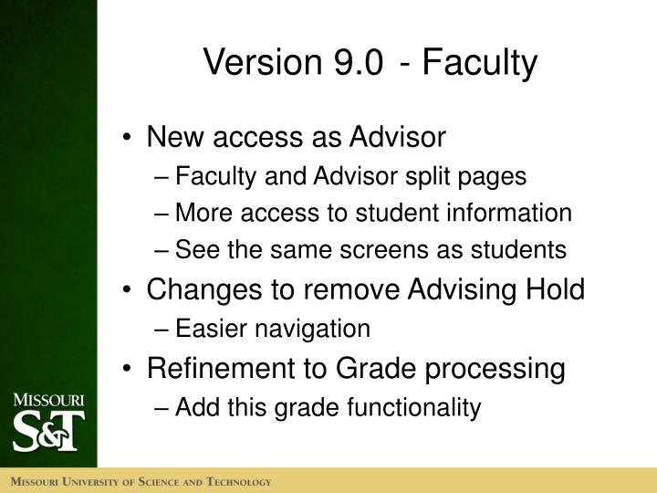 Version 9.0	- Faculty