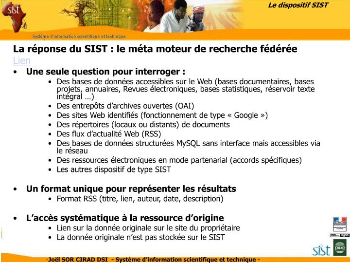 Le dispositif SIST