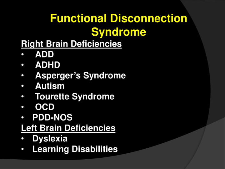 Functional Disconnection Syndrome
