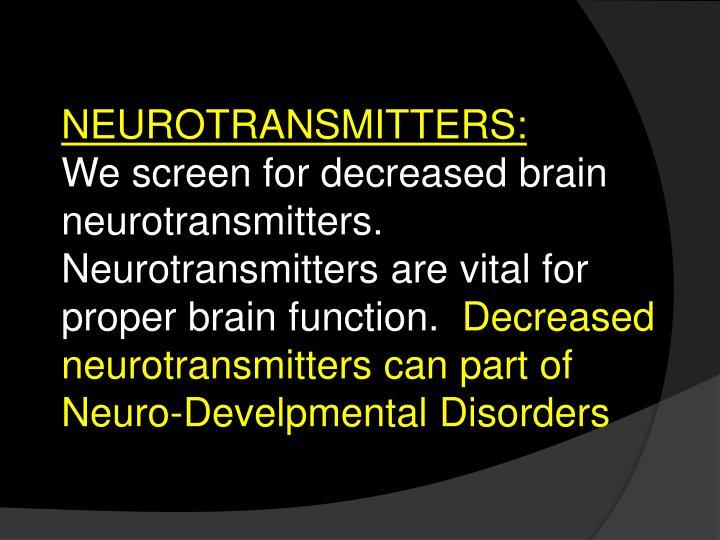 NEUROTRANSMITTERS: