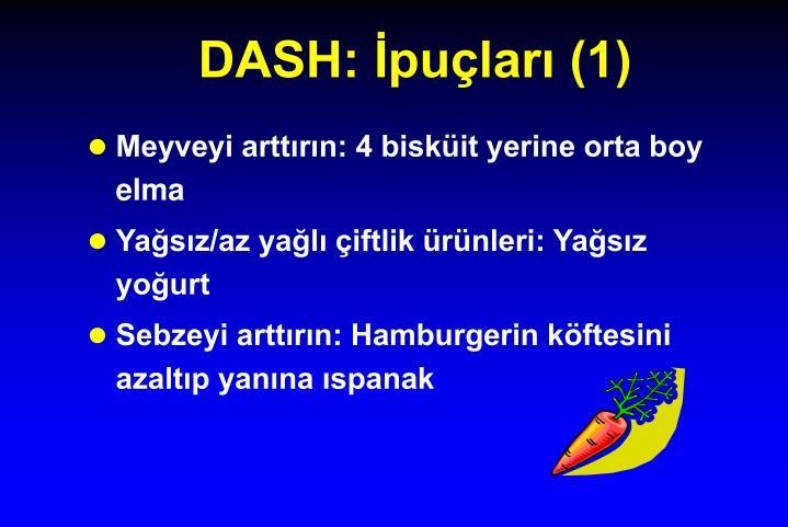 DASH: İpuçları (1)