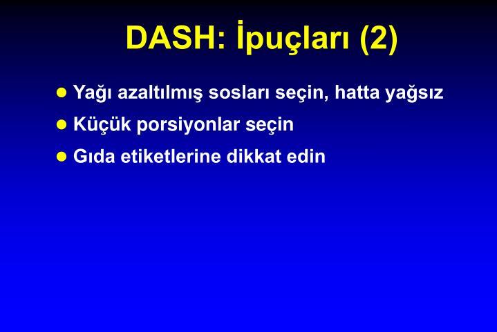 DASH: İpuçları (2)