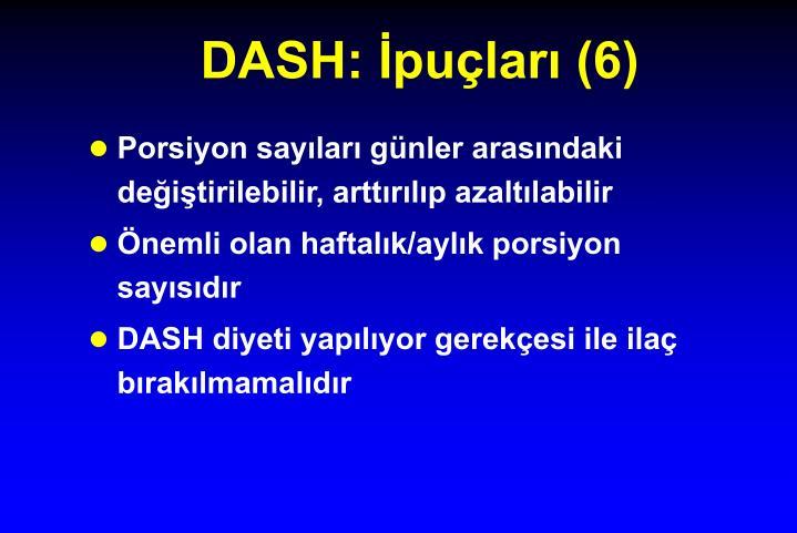 DASH: İpuçları (6)