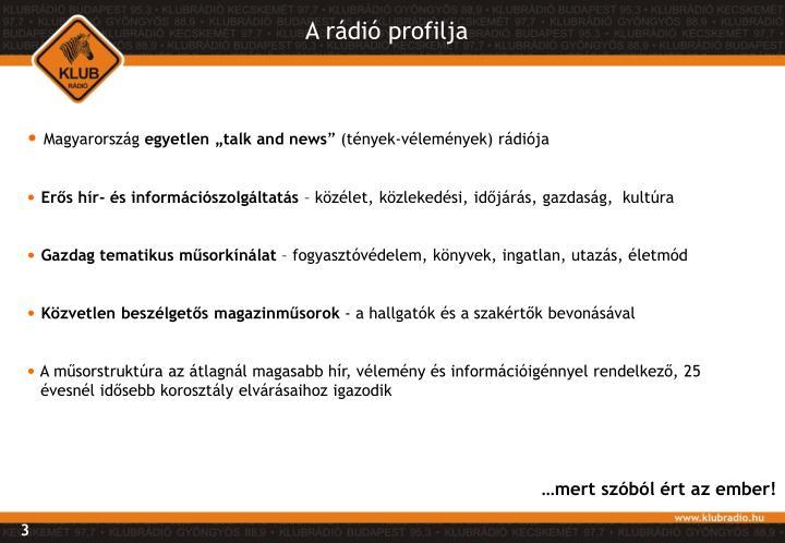 A rádió profilja