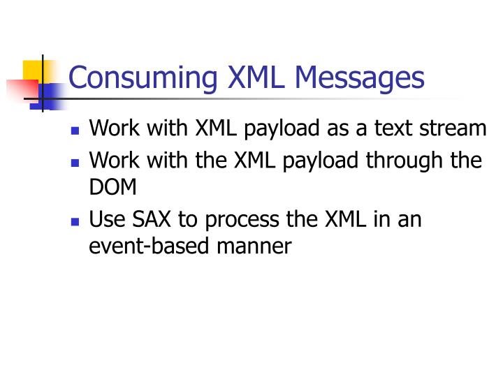 Consuming XML Messages